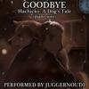Goodbye (From