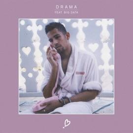 Drama Feat Big Data