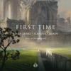 First Time (feat. Dylan Matthew) - Seven Lions, SLANDER & Dabin