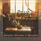 Smokin, Drinkin & Gamblin