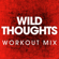 Wild Thoughts (Workout Mix) - Power Music Workout