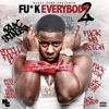 Fu*k Everybody 2, Blac Youngsta
