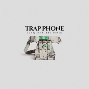 Trap Phone (feat. Desiigner) - Single Mp3 Download