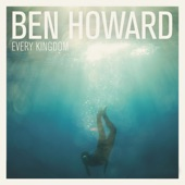 Ben Howard - Move Like You Want