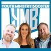 Youth Ministry Booster Podcast