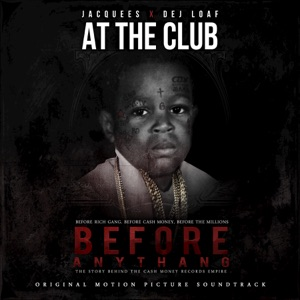 At the Club (feat. DeJ Loaf) - Single Mp3 Download