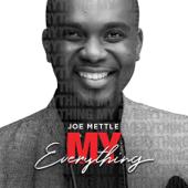 My Everything - Joe Mettle