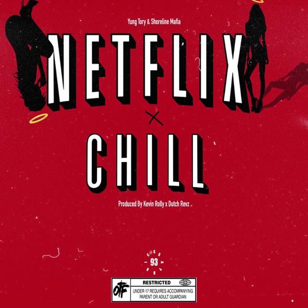Netflix & Chill - Single