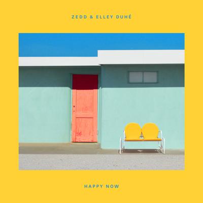 Happy Now - Zedd & Elley Duhé song