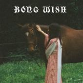 Bong Wish - Saturn Spells