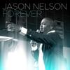 Jason Nelson - Forever (Radio Edit) artwork