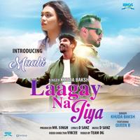 Laagay Na Jiya - Single