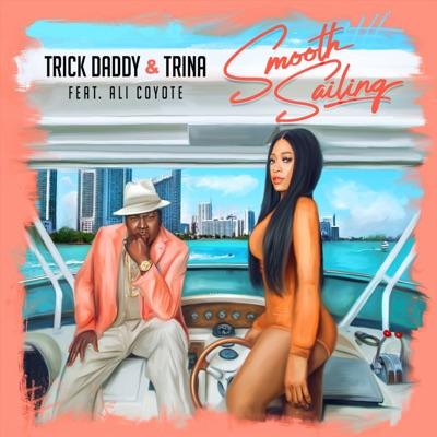 Smooth Sailing (feat. Ali Coyote) - Single - Trina