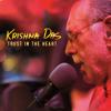 Trust in the Heart - Krishna Das
