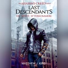 De sidste efterkommere: Assassin's Creed - Last Descendants 1