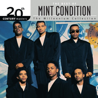 The Best of Mint Condition 20th Century Masters the Millennium Collection - Mint Condition