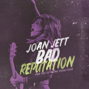 Bad Reputation (Music from the Original Motion Picture)