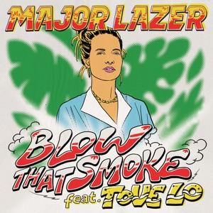 MAJOR LAZER feat TOVE LO - Blow That Smoke Chords and Lyrics