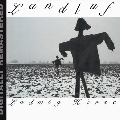 Landluft (Remastered) - Ludwig Hirsch