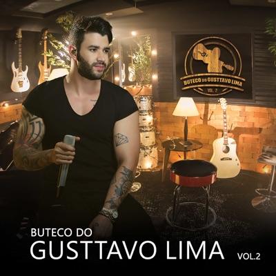 Buteco Do Gusttavo Lima, Vol. 2 - Gusttavo Lima