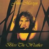 John Martyn - May You Never