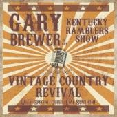 Gary Brewer & The Kentucky Ramblers - Bye Bye Love