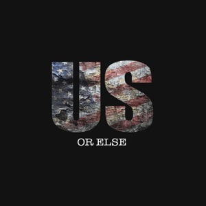 Us Or Else - EP Mp3 Download