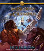 The Heroes of Olympus, Book Five: The Blood of Olympus (Unabridged)