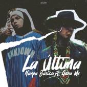 La Última (feat. Gera MX)