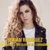 Miriam Rodr�guez - Hay Algo en M�
