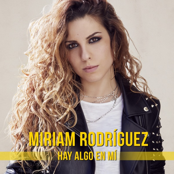 Download miriam rodrguez hay algo en m single itunes plus play on apple musicview on itunes malvernweather Choice Image