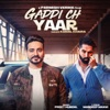 Gaddi Ch Yaar feat Parmish Verma Single