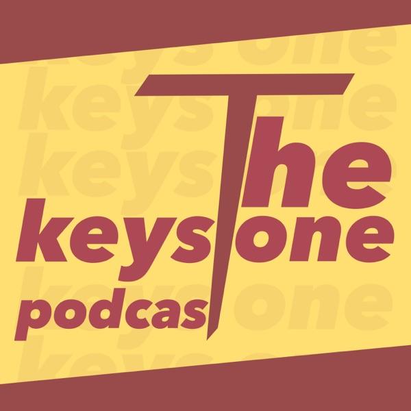 The Keystone Podcast