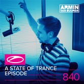 A State of Trance Episode 840
