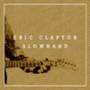 Eric Clapton - Slowhand (35th Anniversary) [Deluxe Version]  artwork