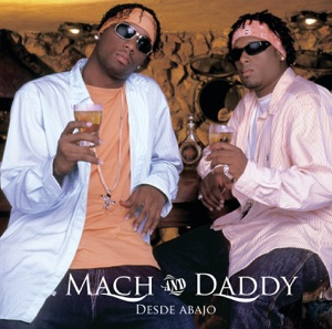Mach & Daddy - La Botella