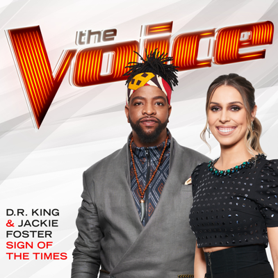 Sign of the Times (The Voice Performance) - D.R. King & Jackie Foster song