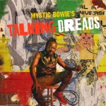 Mystic Bowie's Talking Dreads - Life During Wartime (feat. Freddie McGregor)
