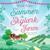 Summer at Skylark Farm (Unabridged) - Heidi Swain