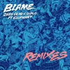 Blame (feat. Elliphant) [Remixes] - EP