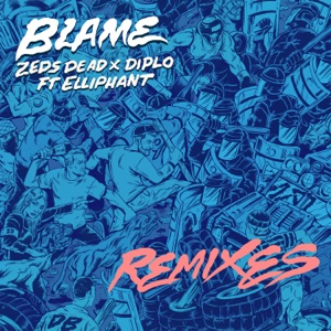 Blame (feat. Elliphant) [Remixes] - EP Mp3 Download