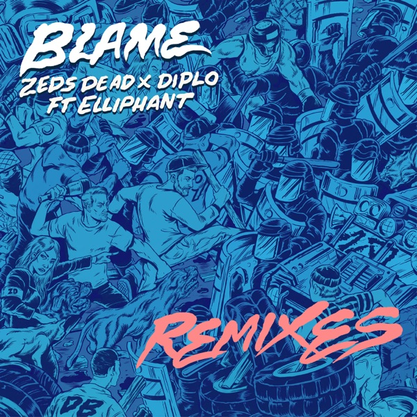Blame (feat. Elliphant) [Remixes] - EP