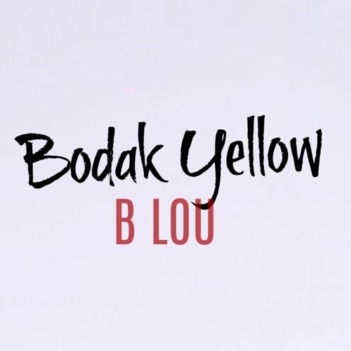 B. Lou - Bodak Yellow (Instrumental) - Single