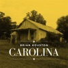 Carolina, Brian Houston