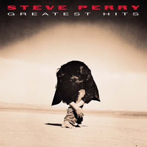 Steve Perry - Greatest Hits