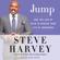 Steve Harvey - Jump
