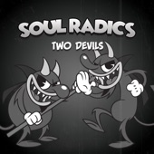 Soul Radics - Two Devils