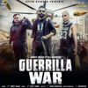 Guerrilla War Single feat DJ Goddess Single