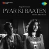 Mast Chandni Jhoom Rahi Hai From Pyar Ki Baaten Single