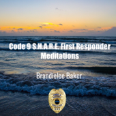 Code 9 Project First Responder Meditations
